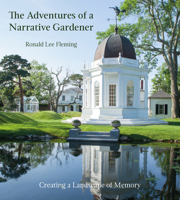 The Adventures of a Narrative Gardener: Creating a Landscape of Memory Cover Image