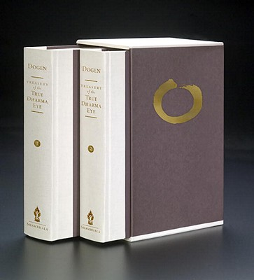 Treasury of the True Dharma Eye: Zen Master Dogen's Shobo Genzo, Two-Volume Slipcased Edition Cover Image