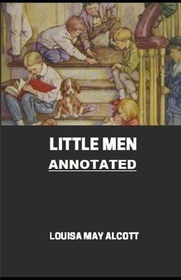 Little Men (Little Women Trilogy #2) Annotated Cover Image