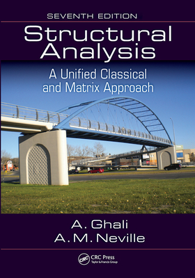 Structural Analysis: A Unified Classical and Matrix Approach, Seventh Edition Cover Image