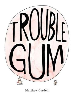 Trouble Gum Cover