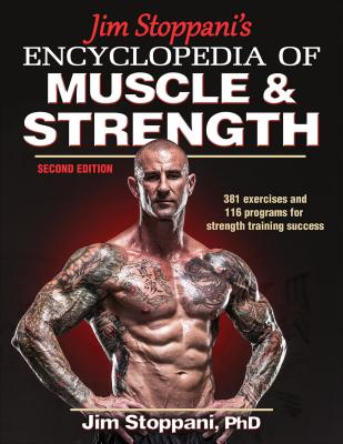 Jim Stoppani's Encyclopedia of Muscle & Strength Cover Image