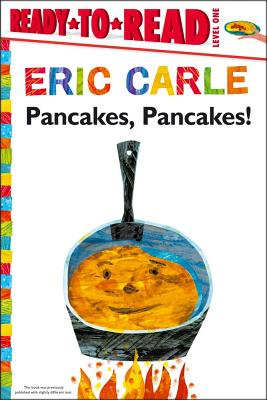 Pancakes, Pancakes! (The World of Eric Carle) Cover Image