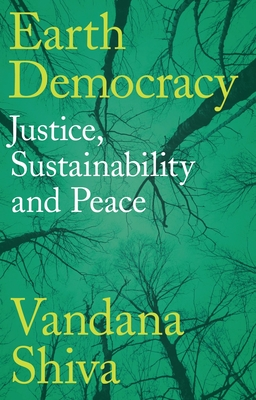 Earth Democracy: Justice, Sustainability and Peace Cover Image