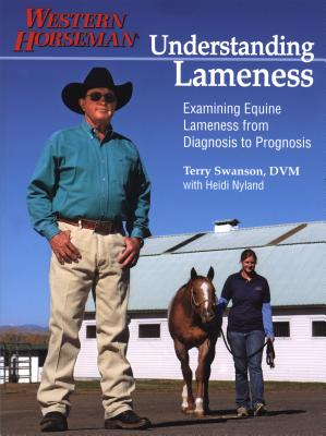 Understanding Lameness: Examining Equine Lameness from Diagnosis to Prognosis Cover Image