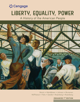 Liberty, Equality, Power: A History of the American People, Enhanced Cover Image