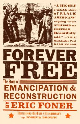 Forever Free: The Story of Emancipation and Reconstruction Cover Image