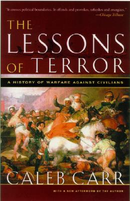 The Lessons of Terror: A History of Warfare Against Civilians Cover Image