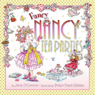 Fancy Nancy Tea Parties Cover Image