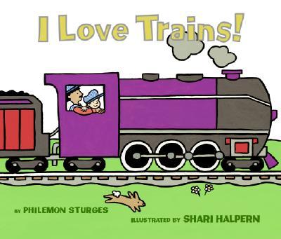 I Love Trains! Board Book Cover Image