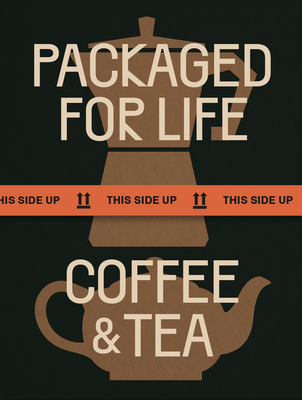 Packaged for Life: Coffee & Tea Cover Image