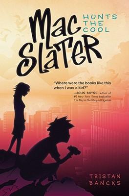 Mac Slater Hunts the Cool Cover