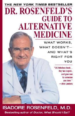 Dr. Rosenfeld's Guide to Alternative Medicine Cover