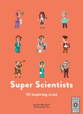 40 Inspiring Icons: Super Scientists: 40 inspiring icons Cover Image