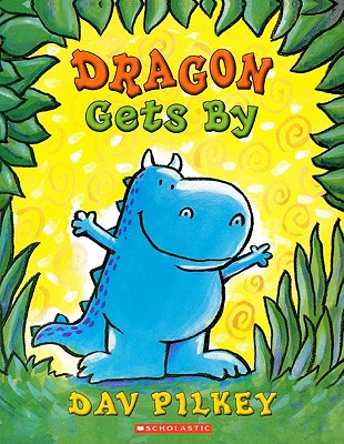 Dragon Gets by: Dragon's Second Tale (Dragon Tales (Random House Paperback)) cover