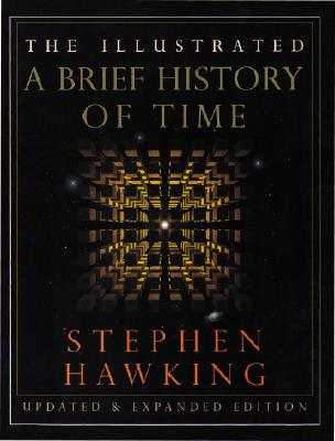 The Illustrated A Brief History of Time: Updated and Expanded Edition Cover Image