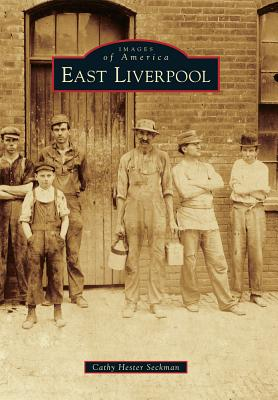 Cover for East Liverpool (Images of America)