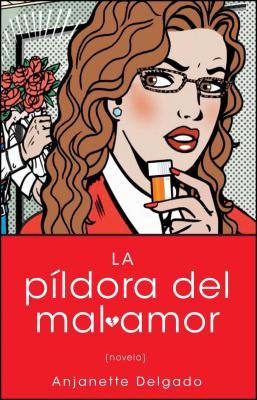 La Pildora del Mal Amor Cover