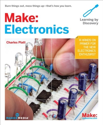Make: Electronics: Learning Through Discovery Cover Image
