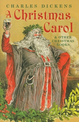 A Christmas Carol and Other Christmas Books Cover Image