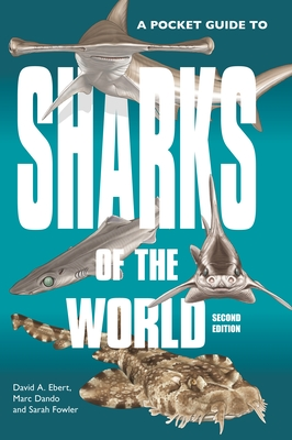 A Pocket Guide to Sharks of the World: Second Edition Cover Image