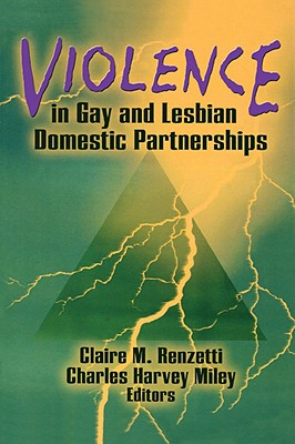 Violence in Gay and Lesbian Domestic Partnerships Cover Image
