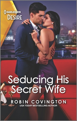 Seducing His Secret Wife: A Brother's Best Friend Romance Cover Image