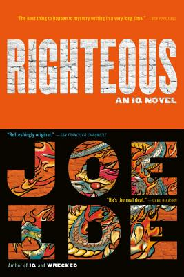 Cover for Righteous (An IQ Novel #2)
