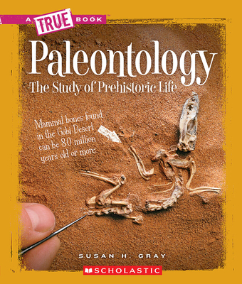 Paleontology (A True Book: Earth Science) Cover Image