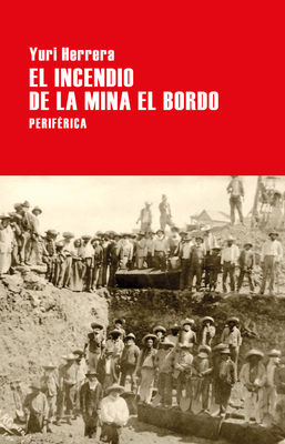 El incendio de la mina El Bordo (Largo recorrido) cover