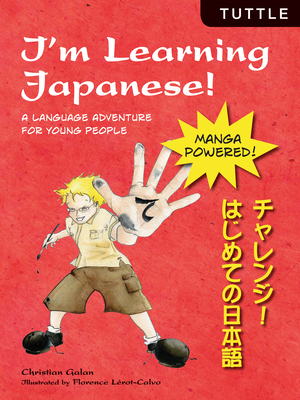 I'm Learning Japanese!: A Language Adventure for Young People Cover Image