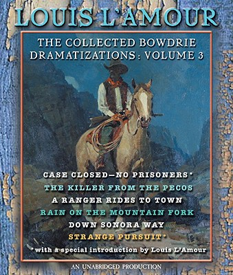 The Collected Bowdrie Dramatizations Cover
