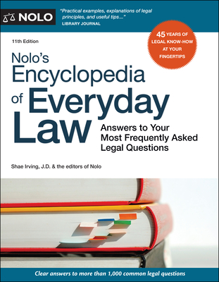 Nolo's Encyclopedia of Everyday Law: Answers to Your Most Frequently Asked Legal Questions Cover Image