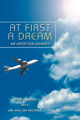 At First A Dream: An Adoption Journey Cover Image