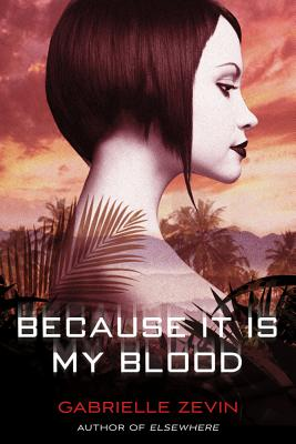 Because It Is My Blood: A Novel (Birthright #2) Cover Image