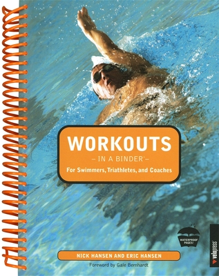 Workouts in a Binder for Swimmers, Triathletes, and Coaches Cover Image