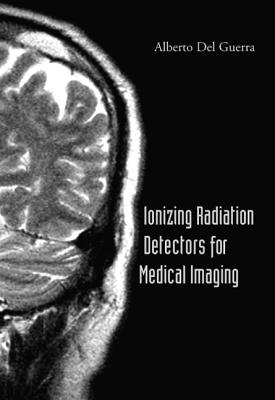 Ionizing Radiation Detectors for Medical Imaging Cover Image