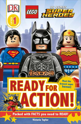 DK Readers L1: LEGO DC Super Heroes: Ready for Action! (DK Readers Level 1) Cover Image