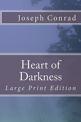 Heart of Darkness: Large Print Edition Cover Image