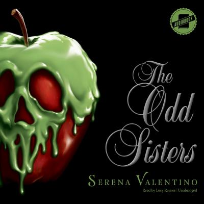 The Odd Sisters: A Tale of the Three Witches Cover Image