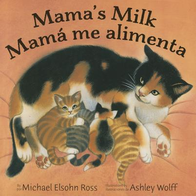 Mama's Milk / Mamá me alimenta Cover Image