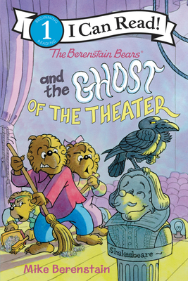 The Berenstain Bears and the Ghost of the Theater (I Can Read Level 1) Cover Image