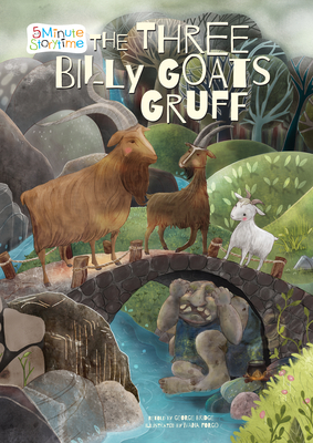 Cover for The Three Billy Goats Gruff (5 Minute Storytime)