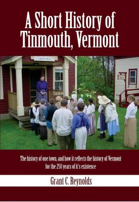 A Short History of Tinmouth Vermont Cover Image
