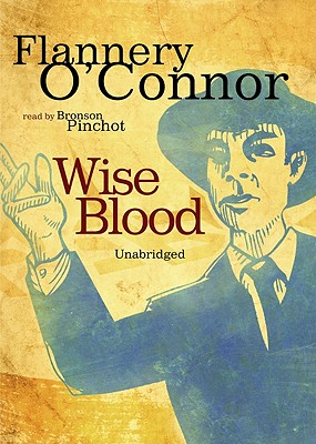 Wise Blood [With Earbuds] (Playaway Adult Fiction) Cover Image
