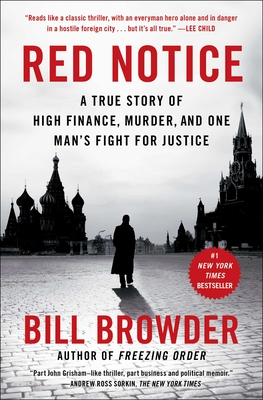 Red Notice: A True Story of High Finance, Murder, and One Man's Fight for Justice Cover Image