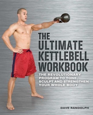 Cover for The Ultimate Kettlebell Workbook