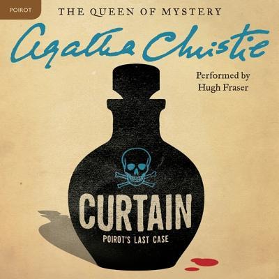 Curtain: Poirot's Last Case Lib/E: A Hercule Poirot Mystery (Hercule Poirot Mysteries (Audio) #1975) Cover Image