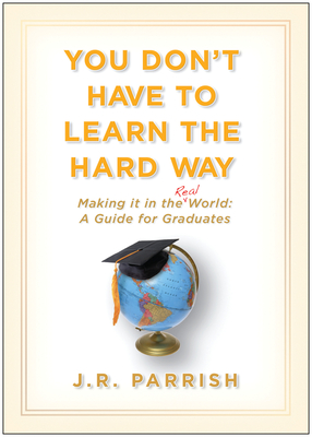 You Don't Have to Learn the Hard Way Cover