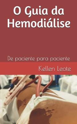 O Guia da Hemodiálise: De paciente para paciente Cover Image